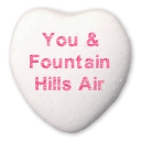 you & fountain hills air written on a white candy heart